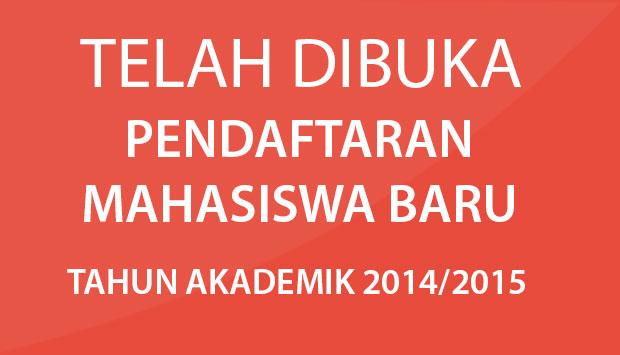 Informasi Penerimaan Mahasiswa Baru 2014,  Pendaftaran Terakhir 31 Agustus 2014